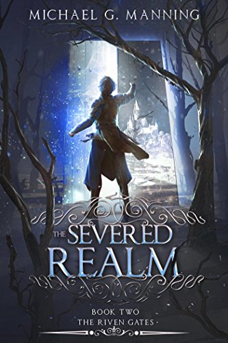 The Severed Realm (The Riven Gates Book 2) (English Edition)