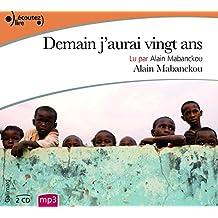 Demain j'aurai 20 ans lu par Alain Mabanckou