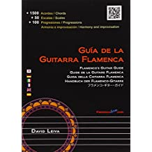 Guia de la guitarra flamenca / Flamenco's Guitar Guide