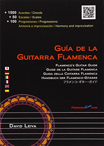 Guia de la guitarra flamenca / Flamenco's Guitar Guide por David Leiva