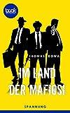 Im Land der Mafiosi von Thomas Kowa