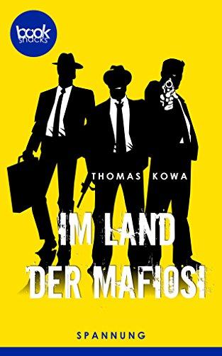 Buchseite und Rezensionen zu 'Im Land der Mafiosi' von Thomas Kowa