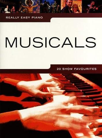 Really easy piano: MUSICALS mit Bleistift -- 20 beliebte Songs für Klavier sehr leicht gesetzt mit Text u.a. aus EVITA und CABARET - ideal für Anfänger und Wiedereinsteiger (Noten/sheet music)