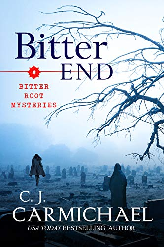 Bitter End (Bitter Root Mysteries Book 3) (English Edition)