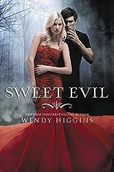 Sweet Evil by Wendy Higgins (2012-05-01)