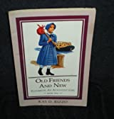 Old Friends and New (Rizzo, Kay D., Elizabeth, An Adventist Girl, Bk. 2.) by Kay D. Rizzo (2003-02-02)