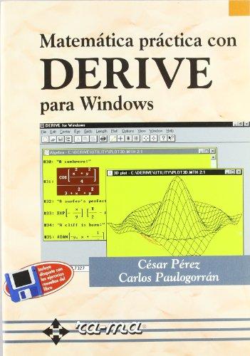 Matemática Práctica con DERIVE para Windows.
