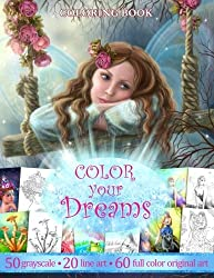 COLOR YOU DREAMS .Adult Coloring Book.: Gift for friends by Alena Lazareva (2016-07-31)