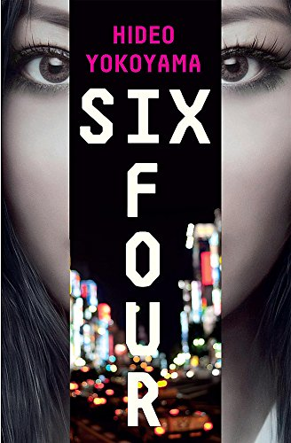 Six Four: the bestselling Japanese crime sensation