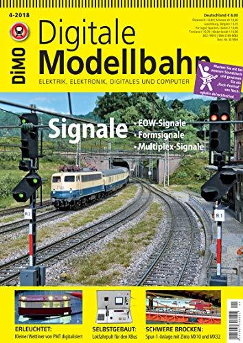 Digitale Modellbahn - Signale - Elektrik, Elektronik, Digitales und Computer - 4-2018