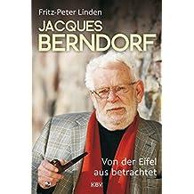 Jacques Berndorf - Von der Eifel aus betrachtet (KBV-Specials)