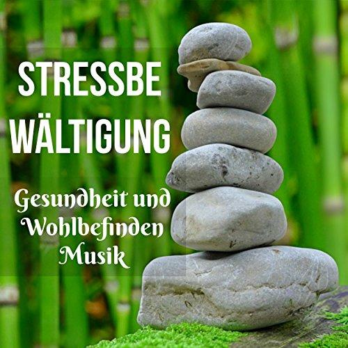 Entspannungsmusik Stressabbau