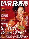 Telecharger Livres MODES ET TRAVAUX No 1201 du 01 12 2000 JARDIN ENFANTS RACONTEZ LEUR LES PLUS BEAUX CONTES DE NOEL BEAUTE PREPAREZ NOEL VOTRE ROBE DU SOIR VOTE PARURE DE BIJOUX NAPPE BRODEE D OR (PDF,EPUB,MOBI) gratuits en Francaise