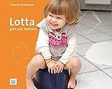Lotta geht aufs Töpfchen (Foto-Bilderbücher)