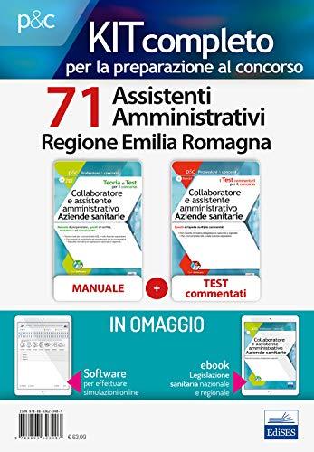 Kit completo per la preparazione al concorso 71 assistenti amministrativi Regione Emilia Romagna: Manuale di preparazione, quesiti di verifica, ... a risposta multipla commentati