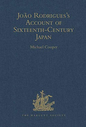 João Rodrigues's Account of Sixteenth-Century Japan (Hakluyt Society, Third Series)