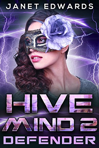 Defender (Hive Mind Book 2)