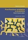 Pianificazione strategica e strutturale: Verso il nuovo piano