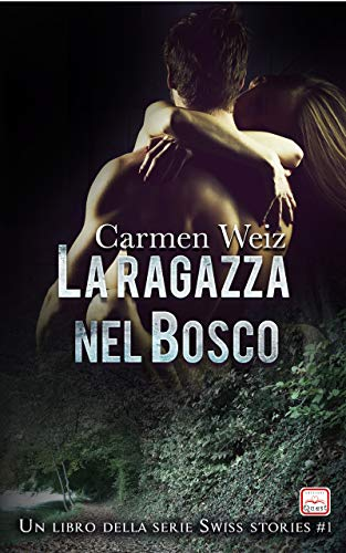 La ragazza nel bosco (ebook Unlimited Swiss