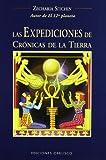 Las Expediciones de Cronicas de la Tierra: Viajes al Pasado Mitico (Coleccion Cronicas de la Tierra)