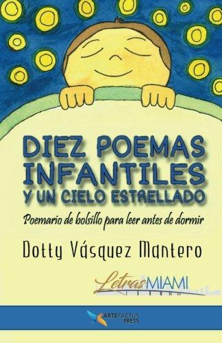 Diez poemas infantiles y un cielo estrellado: Poemario de bolsillo para leer antes de dormir par Dotty Vásquez Mantero
