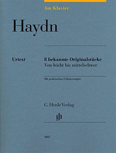 Am Klavier - Haydn: 8 bekannte Originalstücke von leicht bis mittelschwer