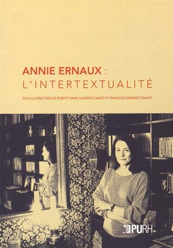 Annie Ernaux : l'Intertextualite