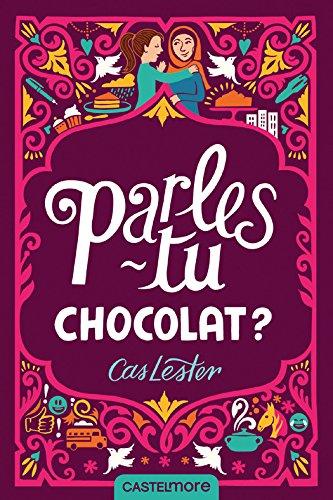 Parles-tu chocolat ? - Cas Lester (2018) sur Bookys