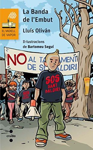 La Banda de l'Embut (El Barco de Vapor Naranja) por Lluís Oliván Sibat