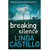 BREAKING SILENCE BY (CASTILLO, LINDA) PAPERBACK