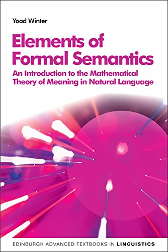 Elements of Formal Semantics (Edinburgh Advanced Textbooks in Linguistics)