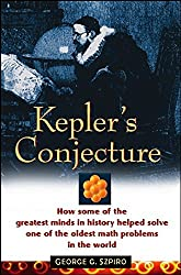 Kepler's Conjecture: How Some of the Greatest Minds in History Helped Solve One of the Oldest Math Problems in the World by George G. Szpiro (2003-03-25)