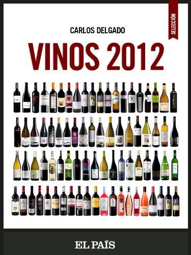 Vinos 2012 por Carlos Delgado