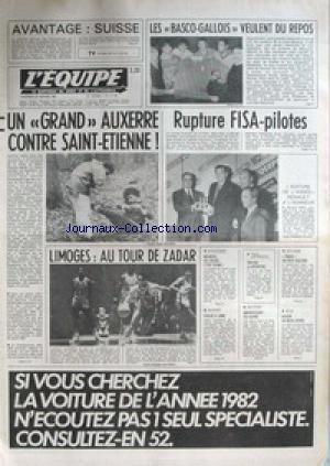 EQUIPE (L') [No 11108] du 29/01/1982 - LES BASCO- GALLOIS - UN GRAND AUXERRE CONTRE ST-ETINNE - RUPTURE FISA-PILOTES - LIMOGES - AU TOUR DE ZADAR - ATHLETISME - MONDIAL DE CROSS - ESCRIME - NATATION - AMERSFOORT - BOXE - SEGOR - CYCLISME - TINHO. par Collectif
