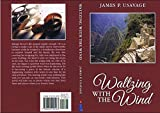 Book cover image for Waltzing with the Wind