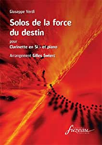 Partitions classique ANNE FUZEAU PRODUCTIONS VERDI G. - SOLO DE LA FORCE DU DESTIN - CLARINETTE, PIANO Clarinette