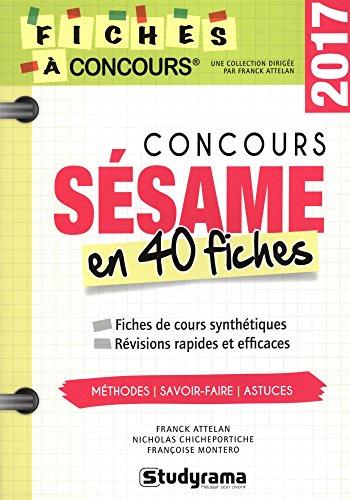 Concours Sésame : 40 fiches méthodes, savoir-fiche et astuces