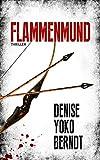 Flammenmund: Psychothriller (Tübingen-Thriller 1)