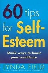 60 Tips For Self Esteem