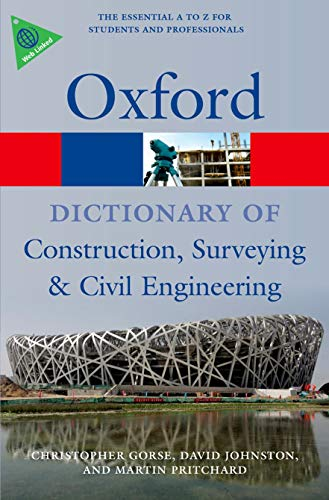 A Dictionary of Construction, Surveying, and Civil Engineering [Lingua inglese]