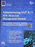 Administering Sap R/3: Mm-materials Management Modole