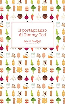 Il portapranzo di Timmy Tod di [Juice for Breakfast]