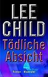 Lee Child: Tödliche Absicht
