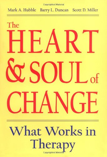heart-and-soul-of-change-what-works-in-therapy