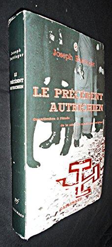 Le prcdent autrichien, contribution  l'tude de la crise du mouvement socialiste