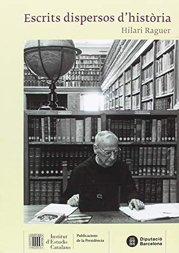 Escrits dispersos d'història (Publicacions de la Presidència)