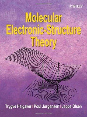 Molecular Electronic-Structure Theory by Helgaker, Trygve, Olsen, Jeppe, Jorgensen, Poul (2013) Paperback