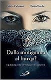 Dalla minigonna al burqa? La donna nelle tre religioni monoteiste