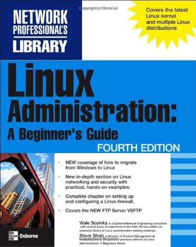 Linux Administration: A Beginner's Guide by Wale Soyinka (2005-11-01) par Wale Soyinka;Steve Shah