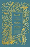 Tales of the Marvellous and News of the Strange (Hardcover Classics)